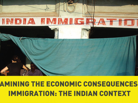 Examining the Economic Consequences of Immigration: The Indian Context
