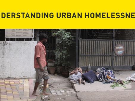 Understanding Urban Homelessness