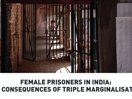 Female Prisoners in India: The Consequences of Triple Marginalisation