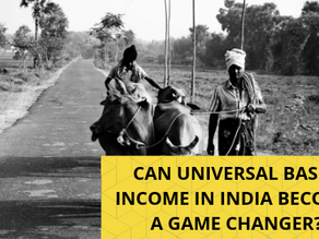 Analysing the Merits and Demerits of Universal Basic Income in India