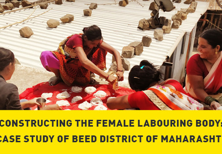 Constructing the Female Labouring Body: A Case Study of Beed District of Maharashtra