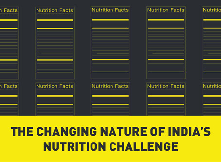 The Changing Nature of India's Nutrition Challenge