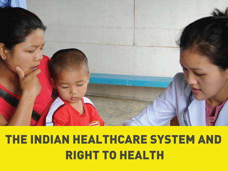 The Indian Healthcare System and Right to Health