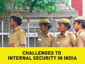 Challenges to Internal Security in India