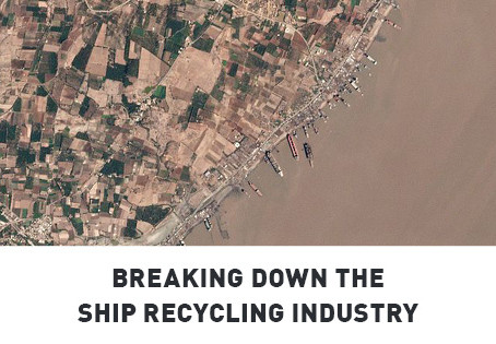 Breaking Down the Ship Recycling Industry