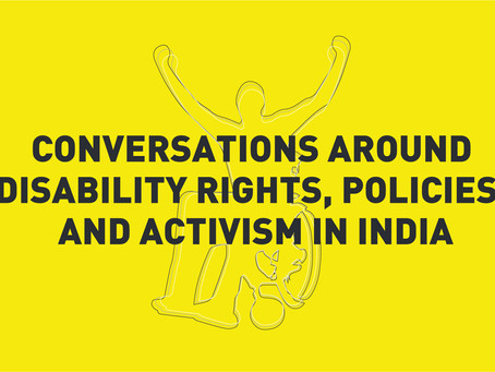 Conversations around Disability Rights, Policies, and Activism in India