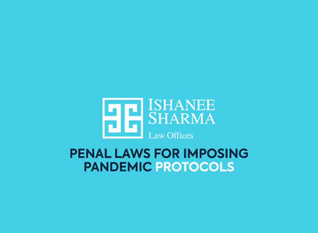 Penal Laws for Pandemic Protocols in the time of COVID-19