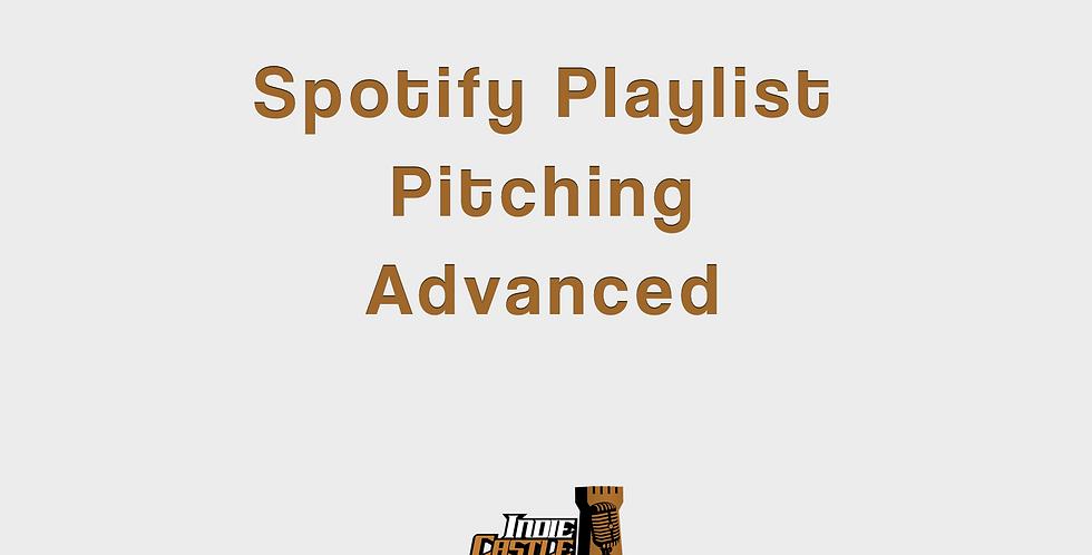 Spotify Playlist Pitching Advanced
