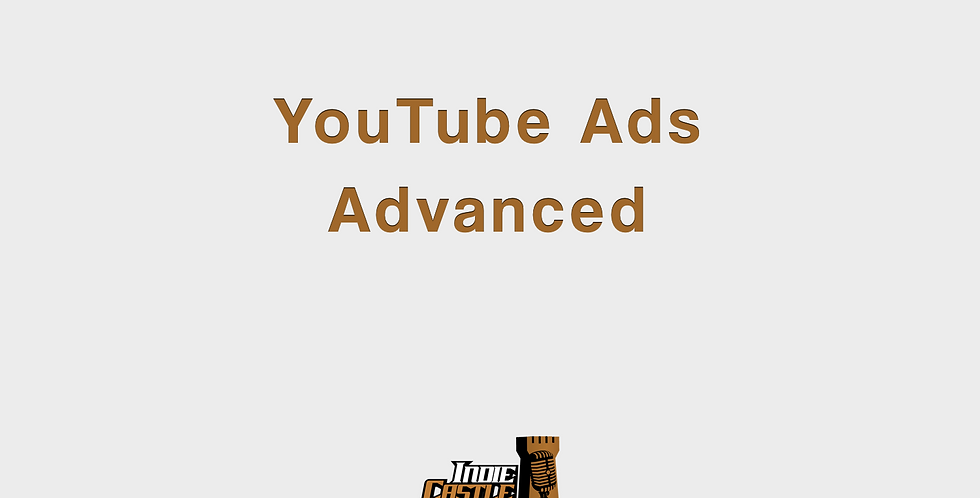Youtube Ads Advanced