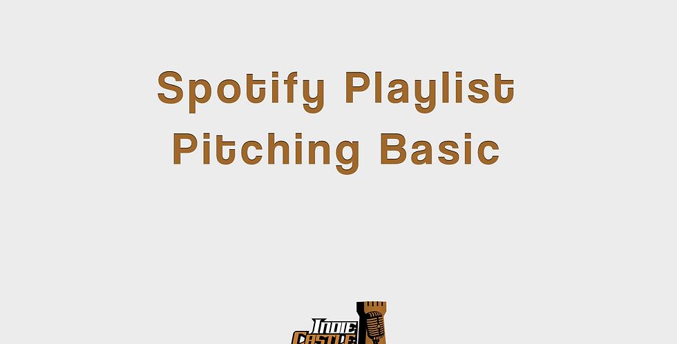 Spotify Playlist Pitching Basic