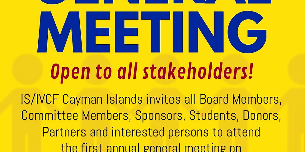 The Annual General Meeting of the IS/IVCF Cayman Islands