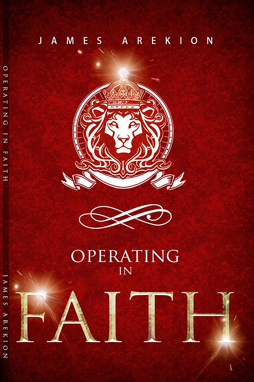 Operating in Faith