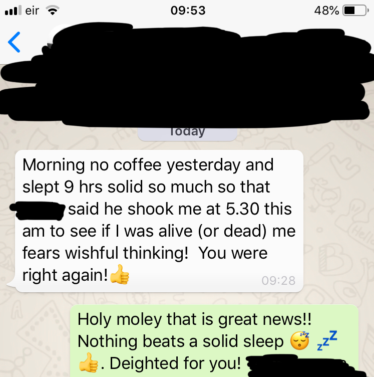 screenshot of a WhatsApp message reporting improved sleep after reducing caffeine consumption