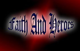 Faith And Heroes