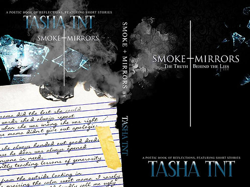 Smoke & Mirrors. My Truth-Poetry