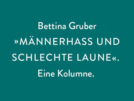 Bettina Gruber: MÄNNERHASS UND SCHLECHTE LAUNE