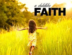 A Childlike Faith.png