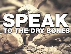 Speak To The Dry Bones.png