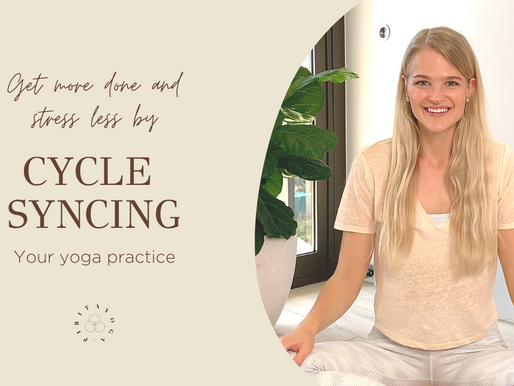 Increase Your Energy Levels and Stress Less by Cycle Syncing Your Yoga Practice