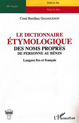 Dictionnaire étymologique des noms propres de personnes au Bénin