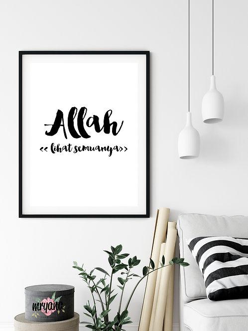 Allah Lihat Semuanya Printout + Frame
