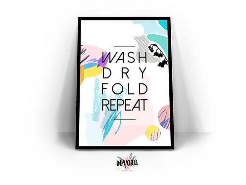 Wash, Dry, Fold, Repeat Abstract Printout + Frame