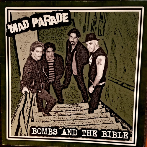 Mad Parade Bombs And The Bible