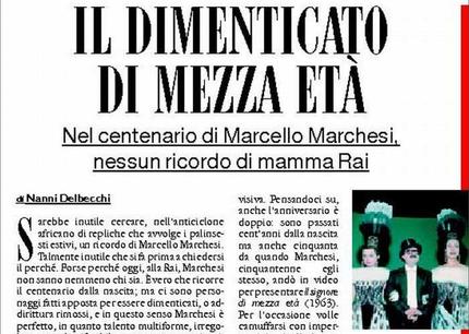 Il dimenticato di mezza età - Nel centenario di Marcello Marchesi, nessun ricordo di mamma Rai