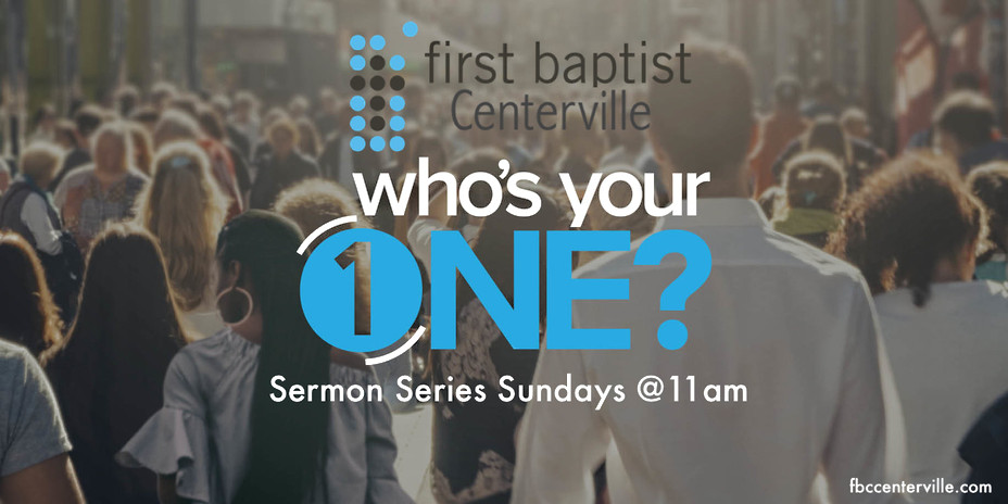who-s-your-one-sermon-series_orig.jpg