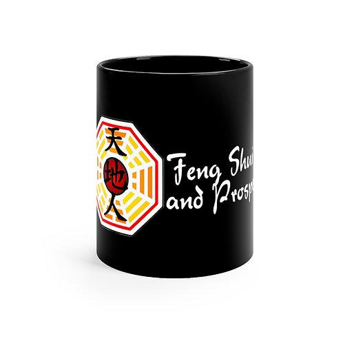 Feng Shui and Prosper Black mug 11oz