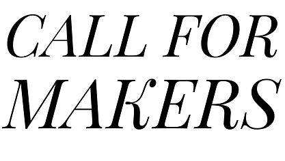 CALL FOR MAKERS.png