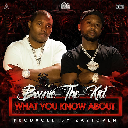 """What You Know About"" by Boonie The Kid (Clean)"