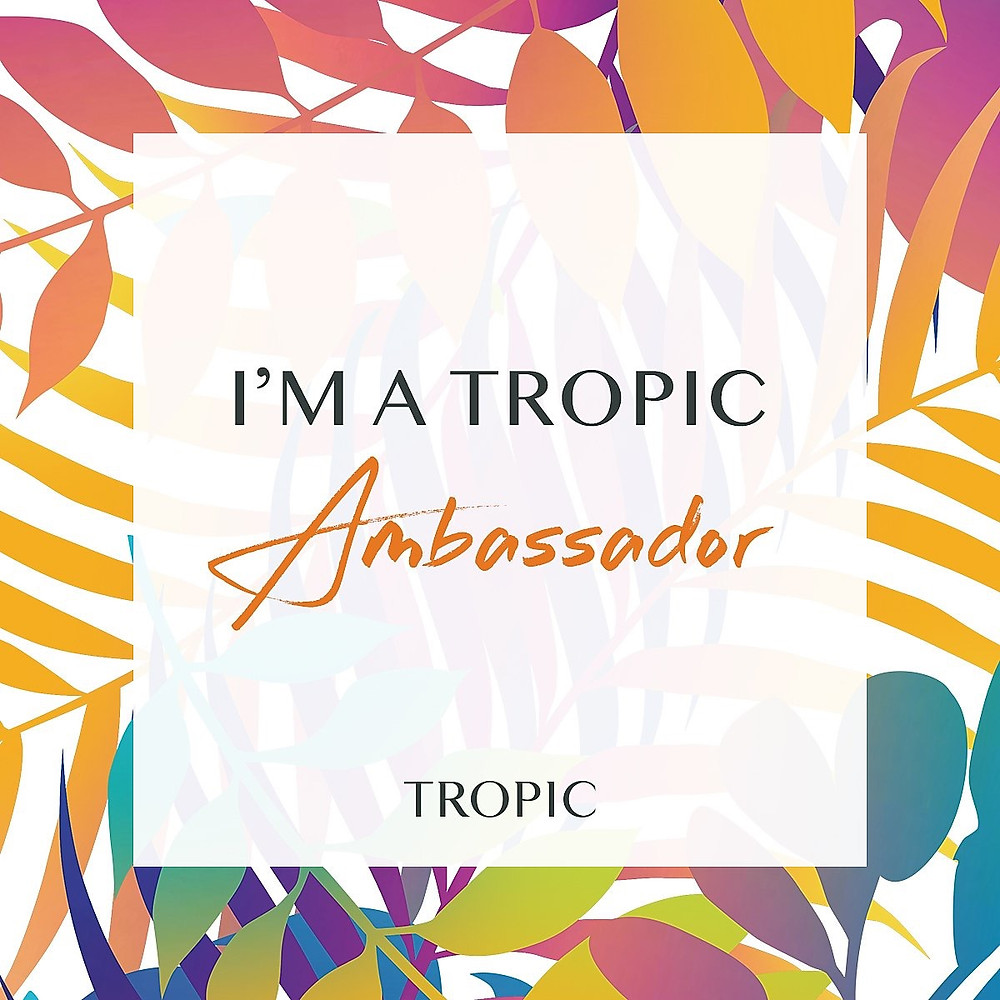 Scotland Tropic Ambassador