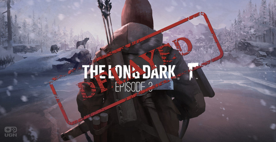 The Long Dark Episode 3 delayed, Episode 1 and 2 Redux incoming!