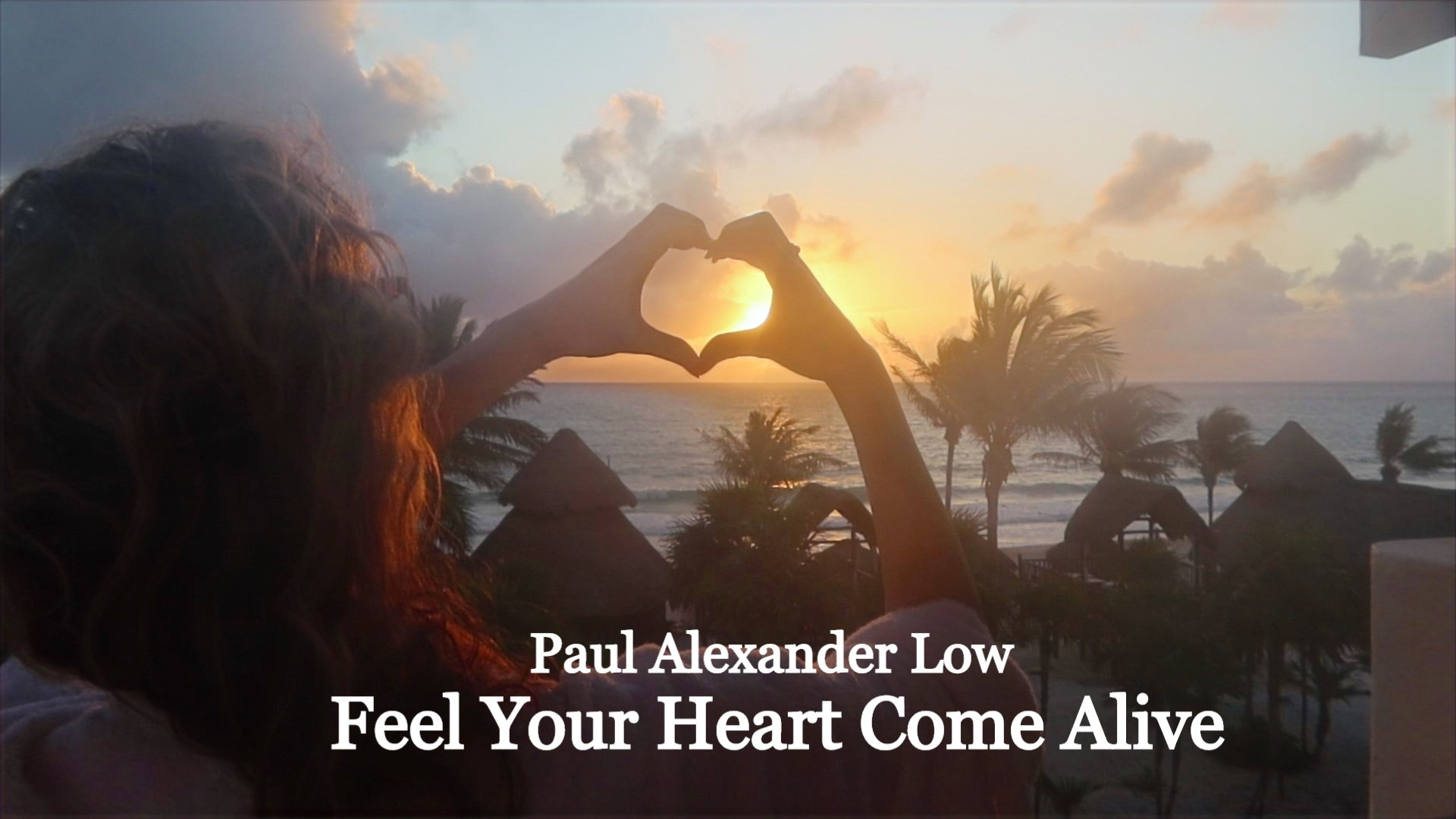 Feel Your Heart Come Alive