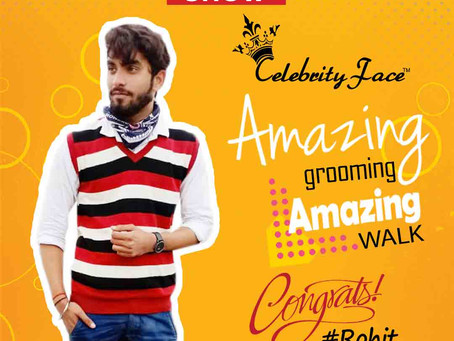 Rohit is Selected for the Celebrity Face Fashion Show