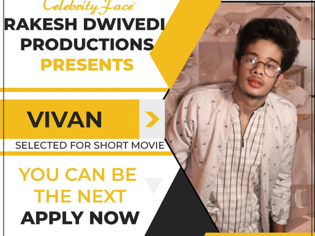 Vivan is Selected for the Celebrity Face Short Video Shoot.