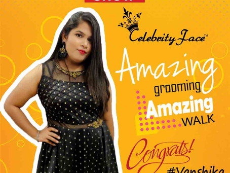 Vanshika is Selected for the Celebrity Face Fashion Show