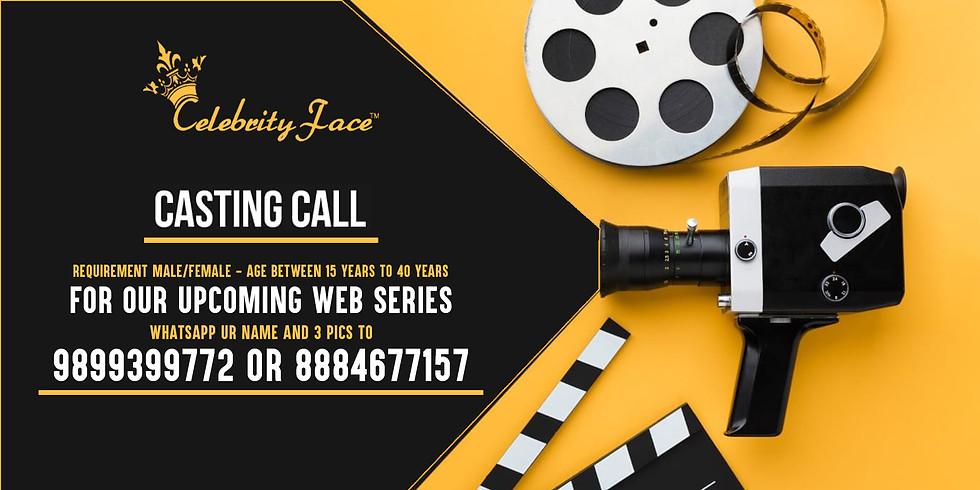Celebrity Face Casting Call for Web Series