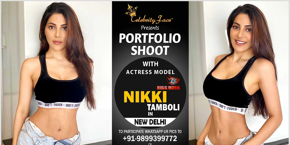 Meet Greet and PhotoShoot with Tv Actress Model Nikki Tamboli