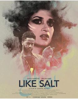 Film: Like Salt 2018