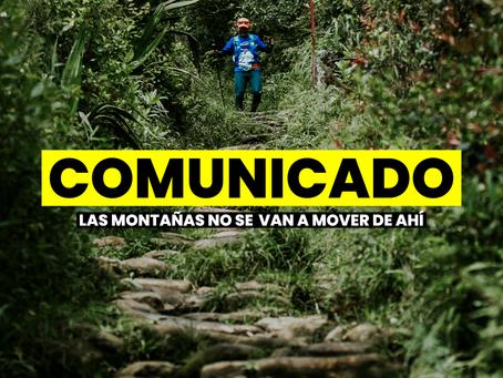 COMUNICADO: Las montañas no se van a mover de ahí.