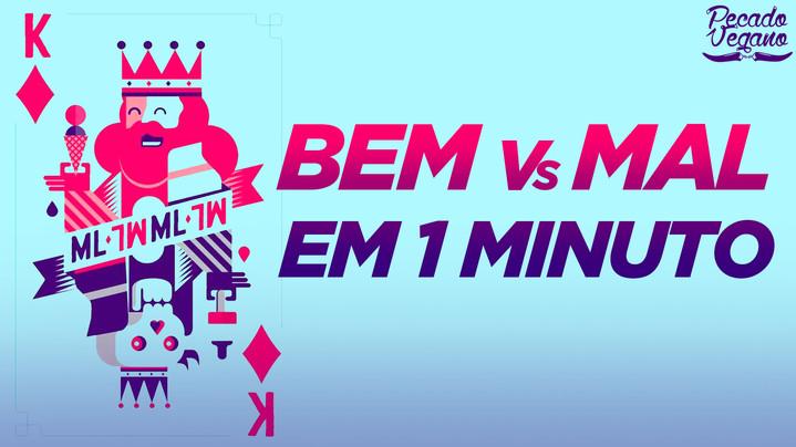 BEM vs MAL EM 1 MINUTO