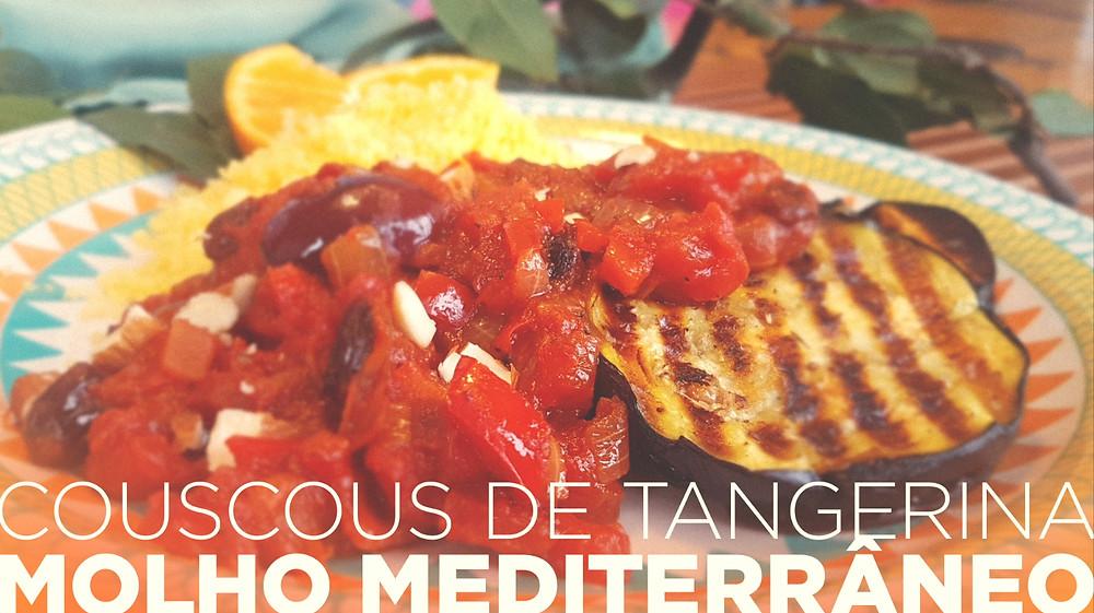Couscous de tangerina com molho mediterrâneo