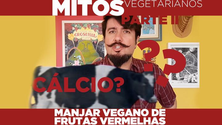 MITOS VEGETARIANOS PARTE II