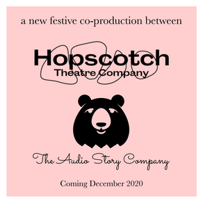 Festive Audio Adventure with Hopscotch Theatre Co.