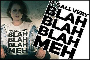 Ruftup It's All Very Blah Blah Blah Meh Apparel Design advert
