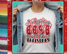 It's Beginning To Cost A lot Like Christmas Tshirt Design