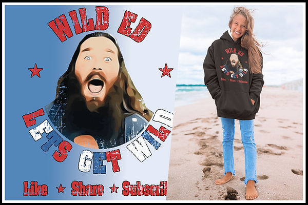 Hoodies  Wild Ed Lets Get Wild Like SHare & Subscribe Red white & Blue Ed Ruftup designs w