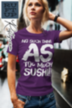 No-Such-Thing-As-Too-Much-Sushi-2.png